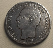 1875 - Grèce - Greece - 5 DRACHMAI, GEORGE 1, A, Argent, Silver, KM 46 - Greece
