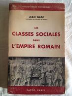 Les Classes Sociales Dans L'Empire Romain De Jean Gage - Geschichte