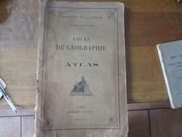 MINISTERE DE LA GUERRE ECOLES MILITAIRES COURS DE GEOGRAPHIE ATLAS MDCCCCXXII - Documents