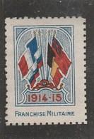 VIGNETTE FRANCHISE MILITAIRE 1914-15 SANS GOMME - Vignettes Militaires