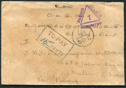 1940 India Malaya Kedah, Negapatan Censor, Taxe Postage Due Cover. Kulim Tiruppathur Ramnad. - India (...-1947)