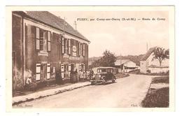 CPA 77 CROUY Sur OURCQ Hameau De FUSSY Route De Crouy - Peugeot 201 - Commerce Vins Liqueurs (RENTE) - Altri Comuni