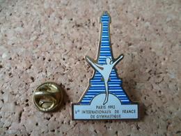 PIN'S   INTERNATIONAUX  DE FRANCE   PARIS TOUR EIFFEL SIGNE AB - Gymnastics