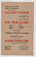 65 - LUZ SAINT SAUVEUR - DEPLIANT DE 1952 - INAUGURATION DES LIEUX - PROGRAMME + NOMENCLATURE DES RUES - Programmes