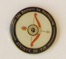 1 Pin's Tir à L'Arc - SOCIETE DE TIR LES ARCHERS DE NARBONNE - Tir à L'Arc