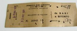 1977 FERROVIA  BARI  BARLETTA  A BITONTO   BIGLIETTO  CARTONCINO FS   TRENO  TRAIN    BILLET TRENO TRAIN  TICKET - Season Ticket