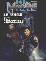 Bob Morane T 23  Le Temple Des Crocodiles  EO BE LOMBARD  04/1990 Vernes Coria  (BI1) - Bob Morane