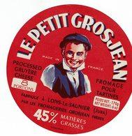 "Et. Fromage Pour Tartines "" LE PETIT GROSJEAN "" 45% - Fromage"