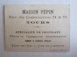 Chromos Chromo Publicité Maison Pépin Rue Du Commerce Spécialité De Chocolats - Unclassified