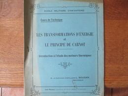 ECOLE MILITAIRE D'INFANTERIE LES TRANSFORMATIONS D'ENERGIE ET LE PRINCIPE DE CARNOT M. LE CAPITAINE L. SOUDAN PROFESSEUR - Documents
