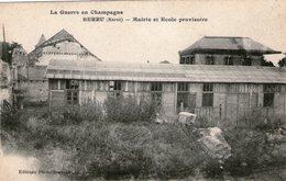 (103) CPA  Berru  Mairie Et Ecole Provisoire   (Bon état) - Other Municipalities