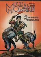 Bob Morane T 14  Les Chasseurs De Dinosaures  EO BE LOMBARD  03/1984  Vernes Coria  (BI1) - Bob Morane