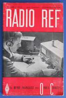 Revue Illustrée Radio Ref - La Revue Française Des Ondes Courtes - N° 10-11-12 - Octobre-Décembre 1946 - Audio-Visual