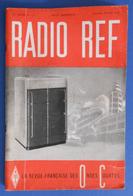 Revue Illustrée Radio Ref - La Revue Française Des Ondes Courtes - N° 1-2 - Janvier-Février 1948 - Audio-Visual
