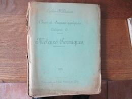 ECOLES MILITAIRES COURS DE SCIENCES APPLIQUEES MOTEURS THERMIQUES 1921 234 PAGES - Documents
