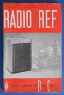 Revue Illustrée Radio Ref - La Revue Française Des Ondes Courtes - N° 3-4 - Mars-Avril 1948 - Audio-Visual