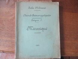ECOLES MILITAIRES COURS DE SCIENCES APPLIQUEES CATEGORIE C MECANIQUE 1921 LITHOGRAPHIE DE L'ECOLE MILITAIRE DU GENIE 188 - Documents