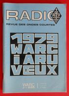 Revue Illustrée Radio Ref - Revue Des Ondes Courtes - N° 1 - Janvier 1979 - Audio-Visual