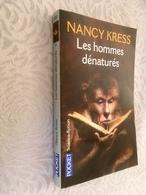 POCKET Science-fiction N° 5549  LES HOMMES DENATURES  Nancy KRESS - Fantastic