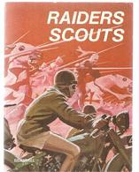Scoutisme Raiders Scouts De Michel Menu, Illustré Par Pierre Joubert Editions SIGMARHILL De 1978 - Scouting