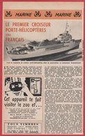 Le Premier Porte Hélicoptères Sera Français. Marine. Navire De Guerre. Actualité Militaire. 1957. - Vieux Papiers