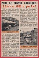 Pour Le Convoi Atomique: 4 Km/h Et 5000 Francs Par Km.De La Courneuve à Marcoule. Actualité Nucléaire. 1957. - Vieux Papiers