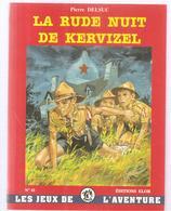 Signe De Piste Les Jeux De L'aventure N°41 La Rude Nuit De Kervizel De P.Delsuc, Illustré Par Pierre Joubert & Paul Coze - Scouting