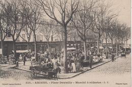 CPA Amiens - Place Dewailly - Marché à Réderies (très Belle Animation) - Amiens