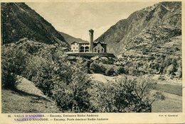 ANDORRE - Valls D'ANDORRA - Encamp. Poste émeteur Radio Andorre - Andorra