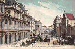 69 - LYON - Place Des Cordeliers - Le Palais De La Bourse - L'Eglise Saint-Bonaventure - Lyon