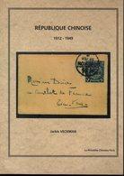 Veckman/ Republique Chinoise 1912-1949  Ed1999 - Autres