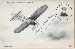 AVIATEUR MORANE Sur Monoplan Blériot SIGNATURE AUTOGRAPHE - Aviatori