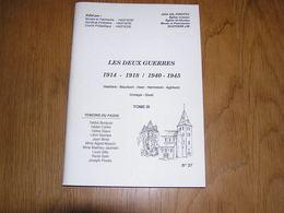 LES DEUX GUERRES T 3 Régionalisme Guerre 40 45 Entre Sambre Et Meuse Ardenne Hastière Waulsort Heer Agimont Givet Onhaye - Belgique