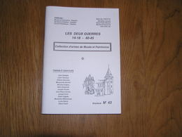 LES DEUX GUERRES N° 43 Régionalisme Guerre 40 45 Entre Sambre Meuse Ardenne Hastière Maurenne Anthée Miavoye Baïonettes - Belgique