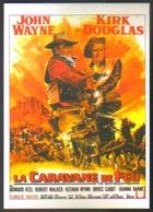 Carte Postale Illustration : Jean Mascii (cinéma Affiche Film Western) La Caravane De Feu (John Wayne - Kirk Douglas) - Affiches Sur Carte