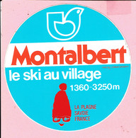 Sticker - Montalbert - Le Ski Au Village 1360-3250m - LA PLAGNE SAVOIE FRANCE - Autocollants