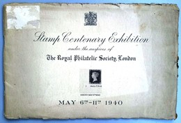 Stamp Centenary Exhibition Under The Auspices Of The Royal Philatelic Society London / Great  Britain 1940 - Sellos