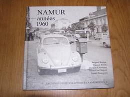 NAMUR Années 1960 Archives Photographiques Namuroises Tome 5 Régionalisme Photographies Meuse Citadelle Fêtes Commerce - Belgique