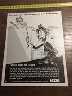 ANNEES 60 PUBLICITE PRODUITS EXCEL NANTERRE TIRER LE DIABLE PAR LA QUEUE - Alte Papiere