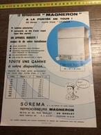 ANNEES 60 PUBLICITE SOREMA REFROIDISSEURS MAGNERON CHOLET UGINOX - Alte Papiere