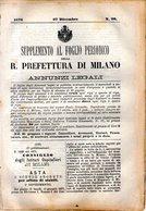 B 2531  -  Supplemento Al Foglio Periodico Della R. Prefettura Di Milano. Annunzi Legali, 1876 - Decreti & Leggi