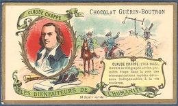Chromo Chocolat Guerin-Boutron Les Bienfaiteurs De L'Humanité - Claude CHAPPE Télégraphie Aérienne Télégraphe - Guerin Boutron