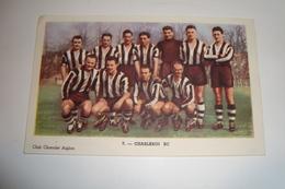 SC Charleroi ( Grand Chromo Club Chocolat Aiglon ) - Trading Cards