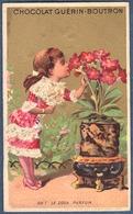 Chromo Chocolat Guerin-Boutron Litho Vallet Minot Fille Fillette Plante Pot De Fleur Oh ! Le Doux Parfum Fille Fleurs - Guerin Boutron