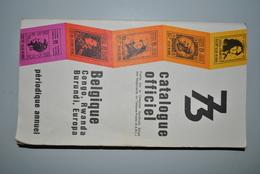 Belgique Catalogue Officiel 1973 Complet Etat Potable - Belgique