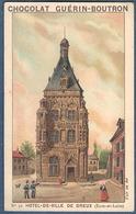 Chromo Chocolat Guerin-Boutron Monuments Historiques 22 Hôtel De Ville Dreux Eure Et Loir Campanile Beffroi - Guerin Boutron