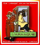 """SUPER PIN'S CINEMA : """"LARNAQUEUR"""" Un Film De 1976 Avec Paul Newman, Robert Redford Email Grand Feu Base Or - Cinéma"""