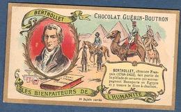 Chromo Chocolat Guerin-Boutron Les Bienfaiteurs De L'Humanité - BERTHOLLET Bienfaiteur Bonaparte Egypte Chimie Charbon - Guerin Boutron