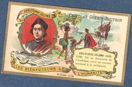 Chromo Chocolat Guerin-Boutron Les Bienfaiteurs De L'Humanité - CHRISTOPHE COLOMB Explorateur Découverte Amérique USA - Guerin Boutron