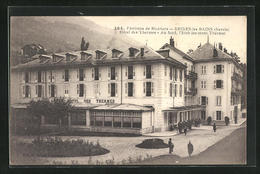 CPA Brides-les-Bains, Hotel Des Thermes, Au Fond, L`Etablissement Thermal - Brides Les Bains